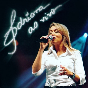 Adriana ao vivo - CD (2007)