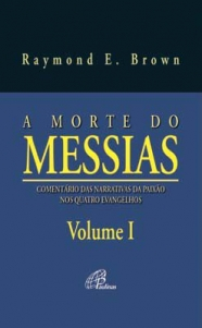 Morte do Messias (A) - volume 1