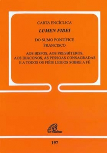 Carta encíclica Lumen Fidei do sumo pontífice Francisco - doc. 197