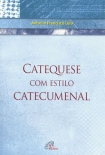 Catequese com estilo catecumenal - ebook