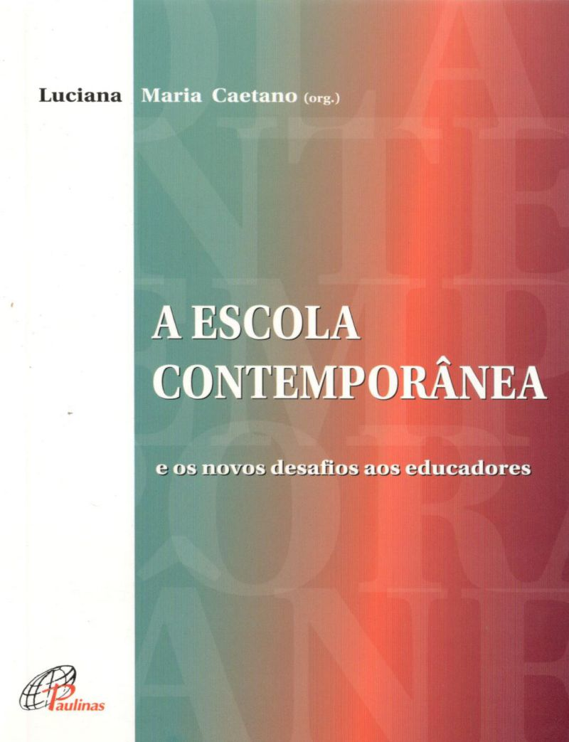 Escola contemporânea (A)