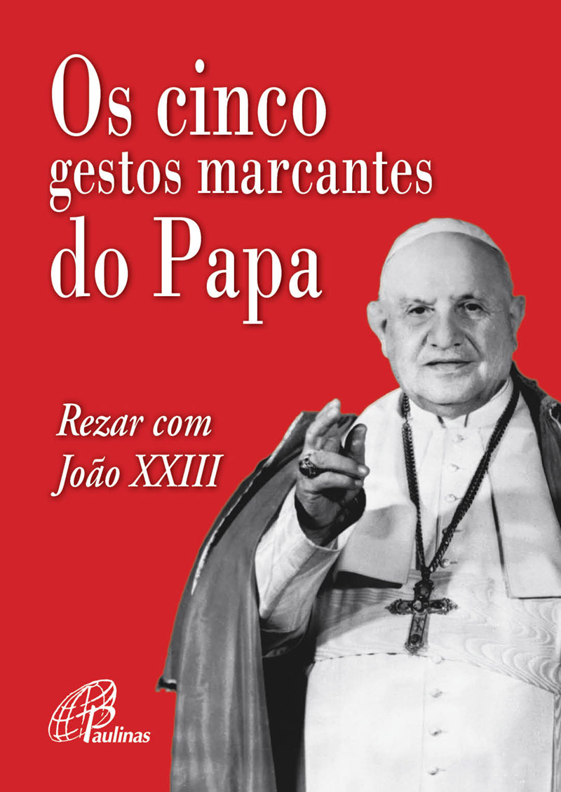 Cinco gestos marcantes do Papa (Os)