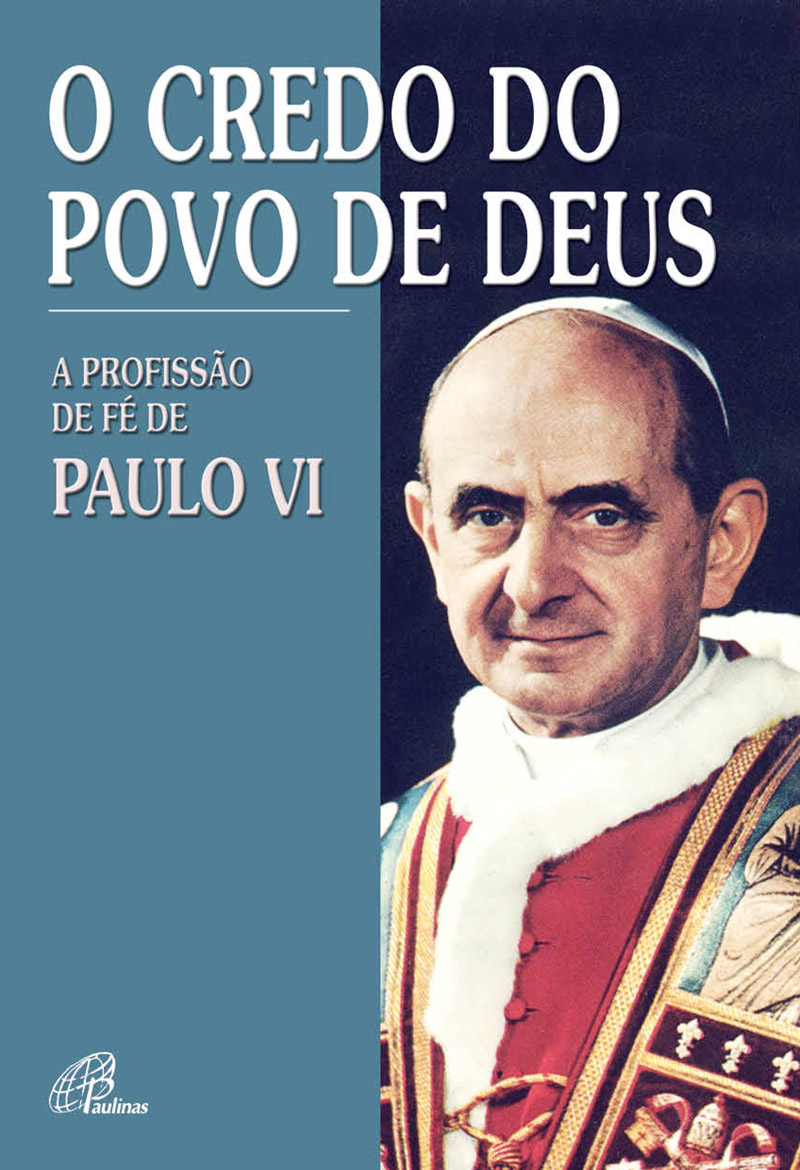 Credo do povo de Deus (O)