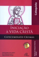 Iniciação à vida cristã -  Catecumenato crismal - catequista - ebook